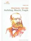 Alfred Escher - Aufstieg, Macht, Tragik