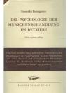 Die Psychologie der Menschenbehandlung im Betriebe