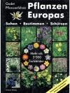 Pflanzen Europas - Einheimische und eingeführte ..