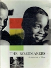 The Roadmakers