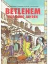 Betlehem vor 2000 Jahren