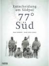 77° Süd