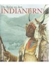 Die Reise zu den Indianern