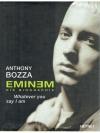 Eminem - Die Biographie