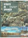 Städte in Spanien / Moderne Urbanität seit 2000 ..