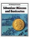 Schweizer Münzen und Banknoten