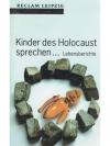 Kinder des Holocaust sprechen...