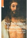 Das Johannes-Evangelium Erster Teil