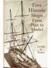 Five Historic Ships from Plan to Model