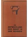 Die Entwicklung der Kunst in der Schweiz