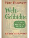 Weltgeschichte. Band II: Bis zur Gegenwart