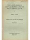 Der Imperialismus, der Weltkrieg und die Sozial-..