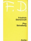 Friedrich Dürrenmatt - Play Strindberg