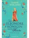 Ich Eleonore, Königin zweier Reiche