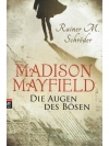 Madison Mayfield, die Augen des Bösen