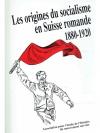 Les origines du socialisme en Suisse romande 188..