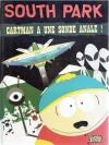 South Park 2 - Cartman a une sonde anale!