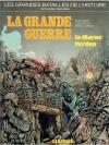 La grande guerre - la Marne/Verdun