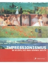 Impressionismus 50 Bilder, die man kennen sollte