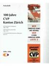 100 Jahre CVP Kanton Zürich 1896 - 1996