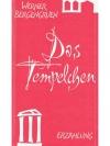 Werner Bergengruen - Das Templchen