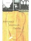 Portugals strahlende Grösse