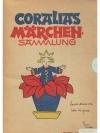 Coralias Märchen-Sammlung. Erste Folge