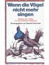 Wenn die Vögel nicht mehr singen