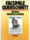 Facsimile Querschnitt durch die Berliner Illustr..