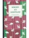 Märchen aus Schottland