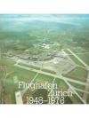 Flughafen Zürich 1948-1978