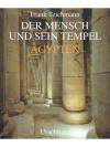 Der Mensch und sein Tempel - Ägypten