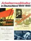 Arbeitermusikkultur in Deutschland 1844 - 1945