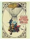 Fliegen mit Feuer und Gas