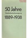 50 Jahre Tabakarbeiterbewegung 1889 / 1938