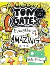 Tom Gates - Everything's Amazing (sort of)