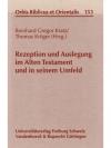 Rezeption und Auslegung im Alten Testament und i..