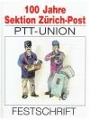 100 Jahre Sektion Zürich-Post