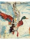 Fritz Hug - Maler der Tiere