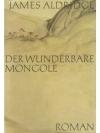 Der wunderbare Mongole