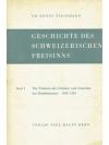 Geschichte des Schweizerischen Freisinns 1. Band