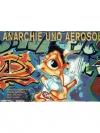 Anarchie und Aerosol