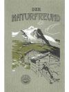"""""""Der Naturfreund"""" XVII. Jahrgang 1913"""