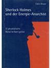 Sherlock Holmes und der Energie-Anarchist