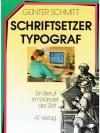 Schriftsetzer - Typograf