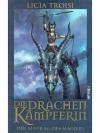 Die Drachenkämpferin - Im Auftrag des Magiers