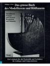Das grosse Buch des Modellierens und Bildhauens