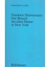 """Friedrich Dürrenmatts """"Der Besuch der alten Dame.."""