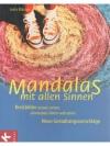 Mandalas mit allen Sinnen