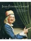 Jean-Étienne Liotard 1702-1789